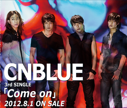 "CN Blue Releases MV for Third Japanese Single ""Come On"""