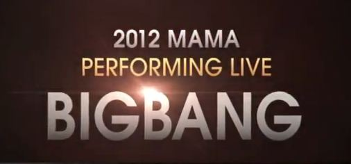 Big Bang's Video Teaser for MAMA 2012 Released