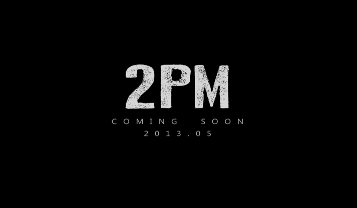 2PM coming soon