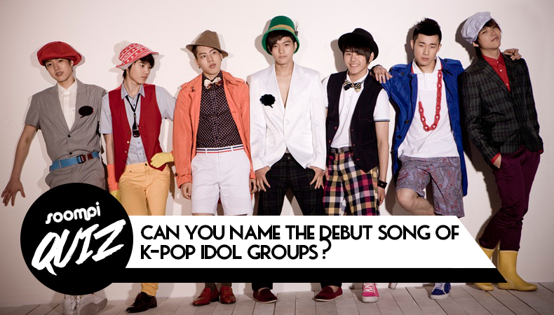 QUIZ: Can You Name the Debut Song of K-Pop Idol Groups?