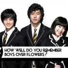 "QUIZ: How Well Do You Remember ""Boys Over Flowers""?"