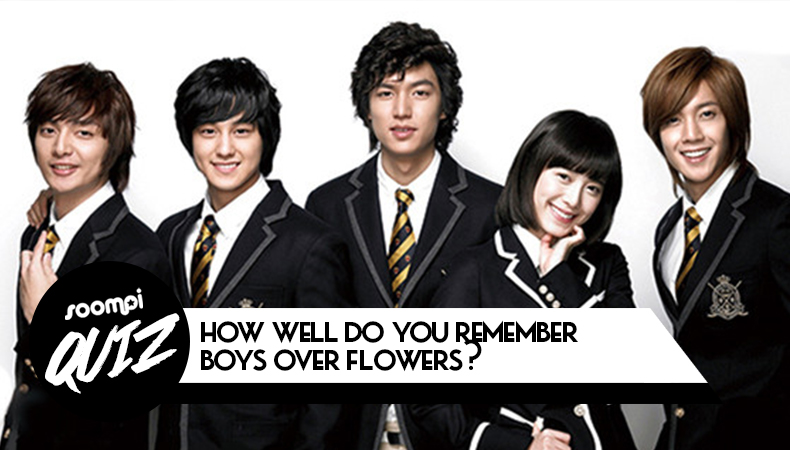 QUIZ: How Well Do You Remember Boys Over Flowers?