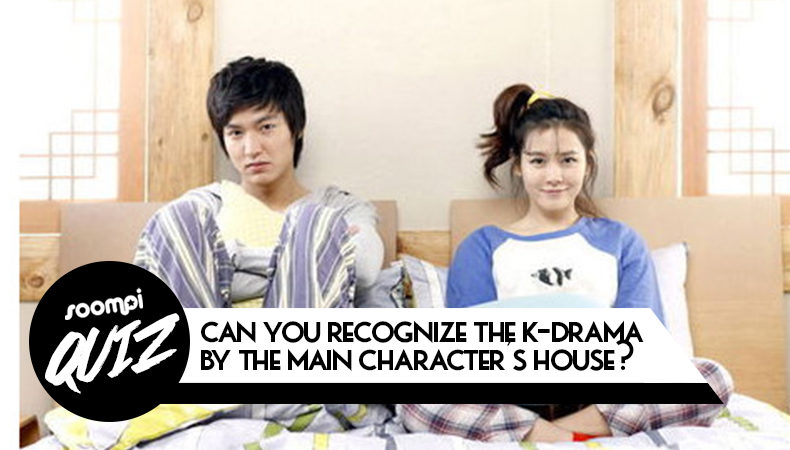 QUIZ: Can You Recognize The K-Drama By The Major Characters House?