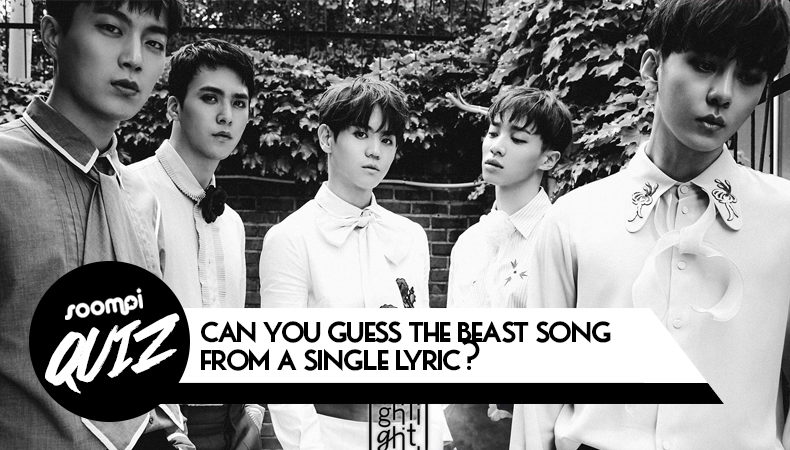 QUIZ: Can You Guess The BEAST Song From A Single Lyric?