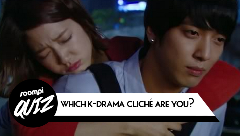 Soompi Quiz n°55 : Quel cliché de K-drama es-tu ?