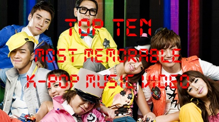 Top Ten Most Memorable K-Pop Music Videos