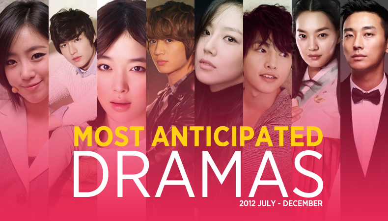 Most Anticipated Kdramas in the Second Half of 2012