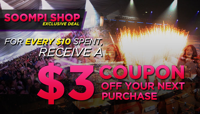 [Soompi Shop] For Every $10 Spent, Receive a $3 Coupon Off Your Next Purchase! – For 3 Days Only!