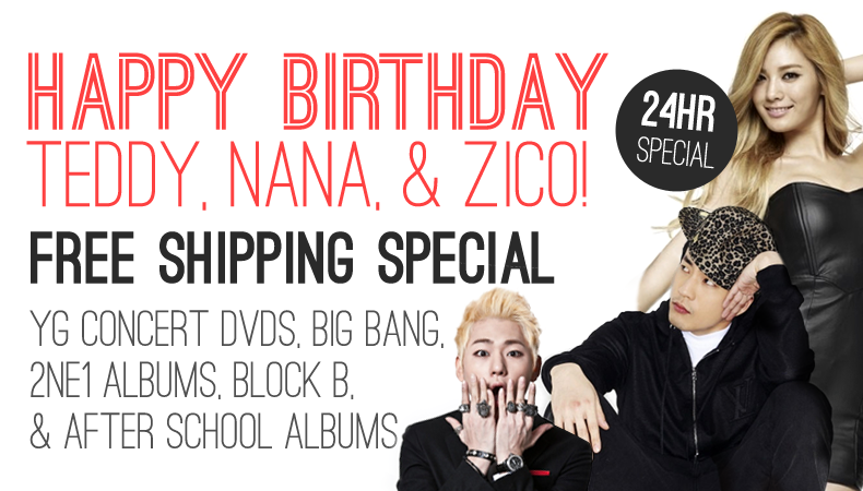 [Soompi Shop] Happy Birthday YG's Teddy, Block B's Zico, and After School's Nana–FREE SHIPPING WORLDWIDE–24 Hours–