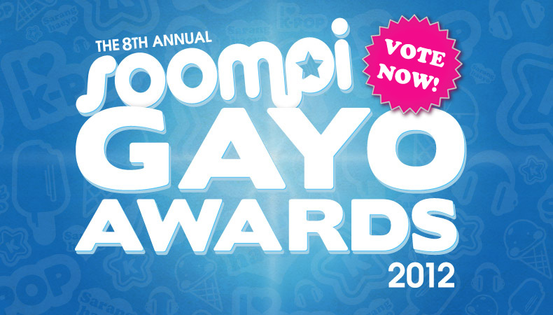 Soompi Gayo Awards 2012 Nominees – Vote Now!