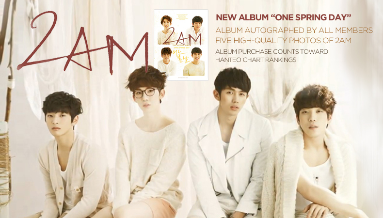 """[Soompi Shop] Autographed 2AM """"One Spring Day"""" Special Package!"""