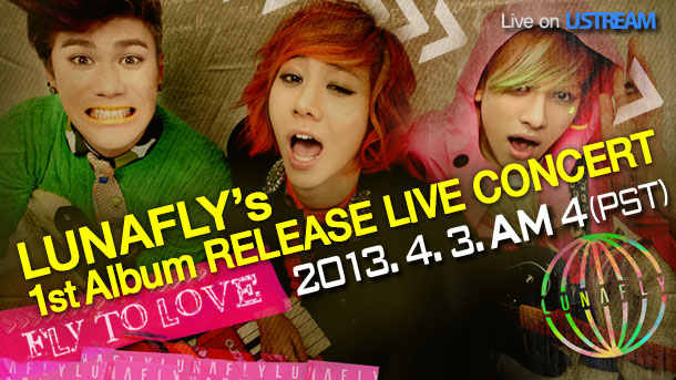 [Live] LUNAFLY 1st Album Release Live Concert with Ustream!