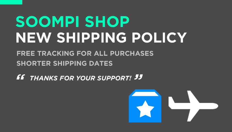 [Soompi Shop] Announcing Upgraded Shipping Policy!