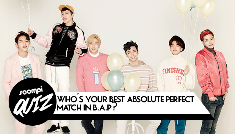 """QUIZ: Who's Your """"Best Absolute Perfect"""" Match in B.A.P?"""