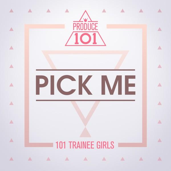 Produce 101 Pick Me