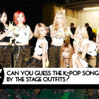 QUIZ: Can You Guess the K-Pop Song by the Stage Outfits?