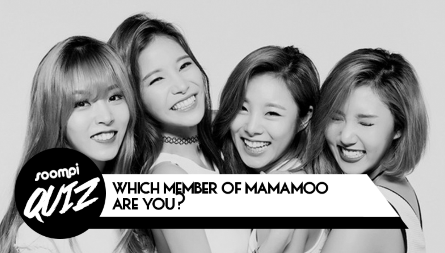QUIZ: Which Member of MAMAMOO Are You?