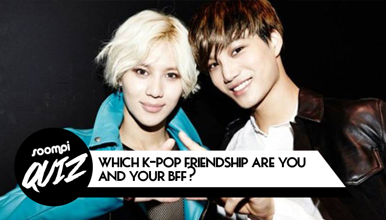 QUIZ: Which K-Pop Friendship Are You and Your BFF?