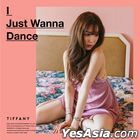 Girls' Generation- Tiffany Mini Album Vol. 1 - I Just Wanna Dance