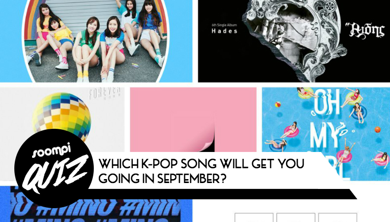 QUIZ: Which K-Pop Song Will Get You Going In September?