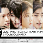 """QUIZ: Which """"Scarlet Heart: Goryeo"""" Prince Is Your Soulmate?"""
