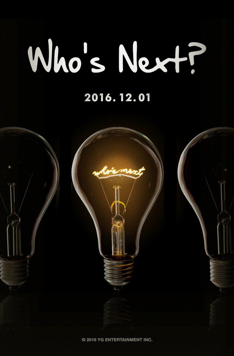 "YG Entertainment Turns On The ""Who's Next?"" Sign"