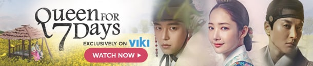 "Watch ""Queen For Seven Days,"" available exclusively at Viki!"