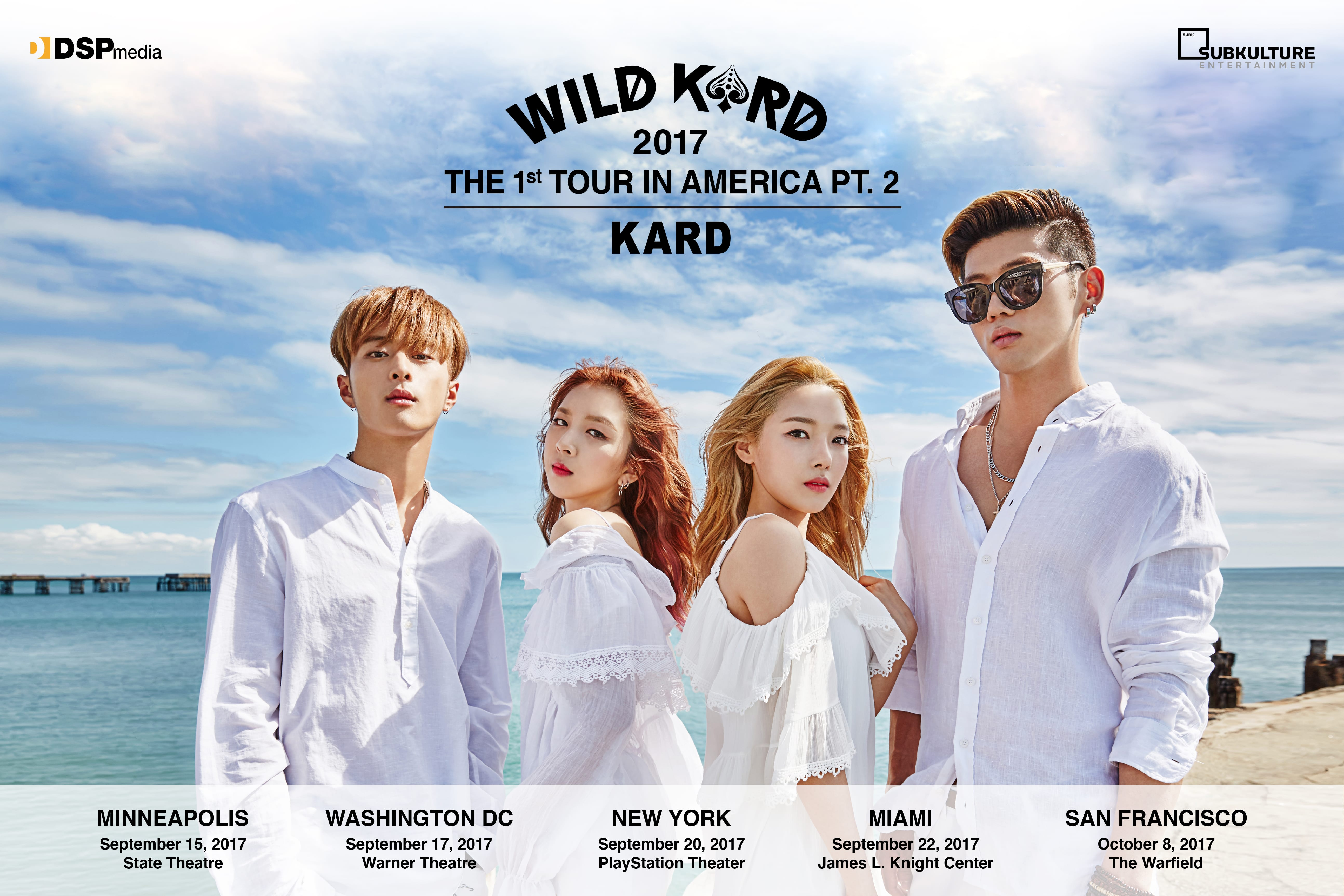 KARD Returns With Part 2 Of WILD KARD 2017 THE 1ST TOUR IN AMERICA + Ticket Information