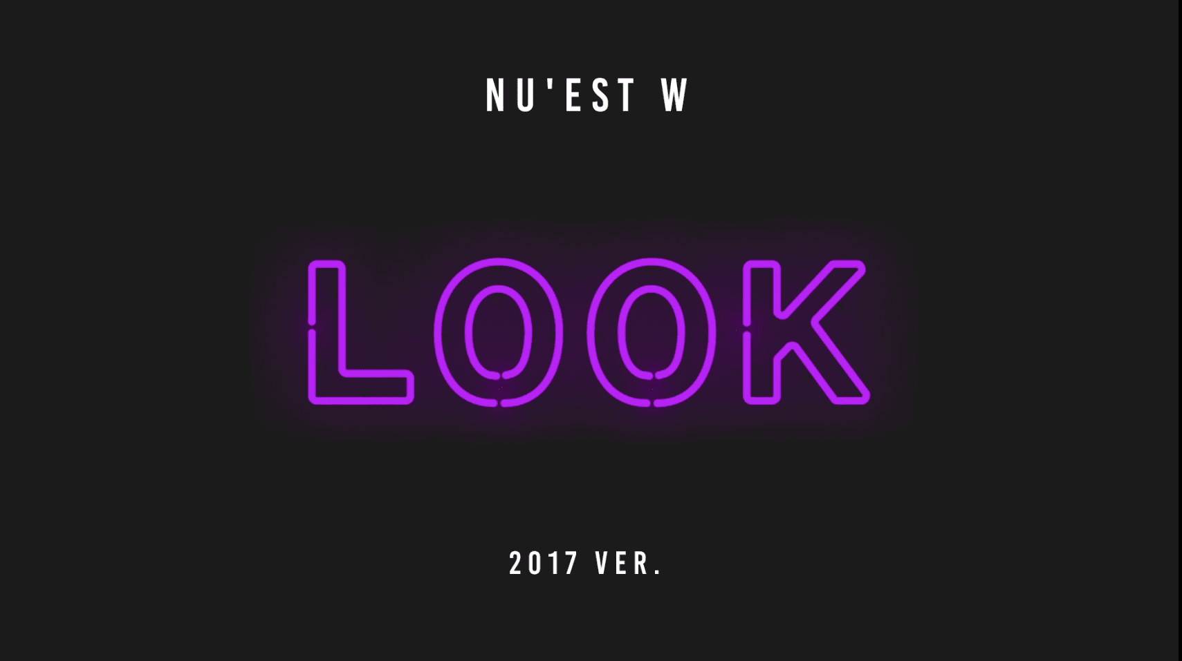 "Listen: NU'EST W Releases 2017 Version Of ""Look (A Starlight Night)"""