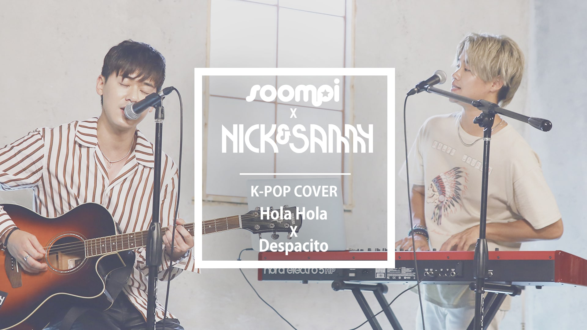"""Exclusive: Watch Nick & Sammy Perform Smooth Mashup Of """"Despacito"""" And KARD's """"Hola Hola"""""""