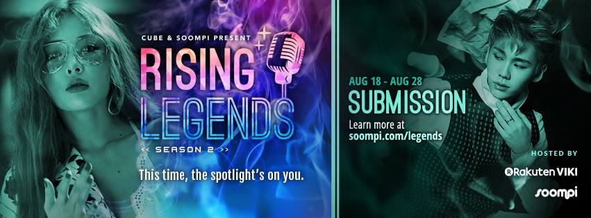 "Cube Entertainment And Soompi ""Rising Legends: Season Two"" – Accepting Entries Now!"