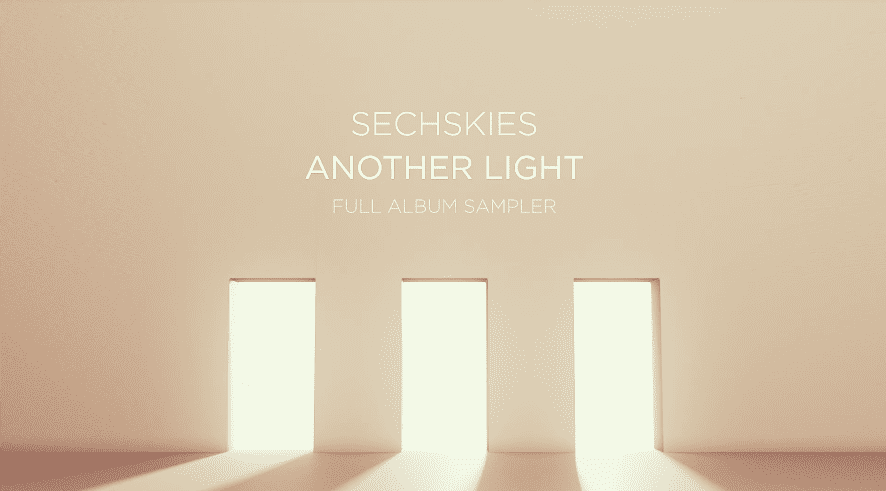 "Update: SECHSKIES Reveals Sampler Video For Upcoming Album ""Another Light"""