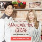 """How Are You Bread"" And Many More Viki Dramas Are Coming To Southeast Asia!"
