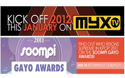 2011 Soompi Gayo Awards to Air Jan 10 on MYX TV (USA)