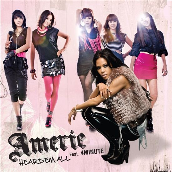 "4Minute and Amerie Releases ""Heard 'em All"""