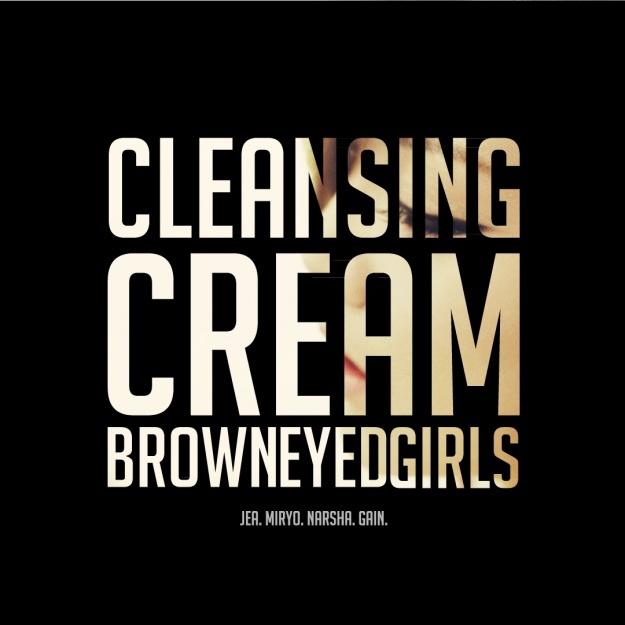 "Single Review: Brown Eyed Girls – ""Cleansing Cream"""