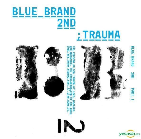 Album Review – Blue Brand Vol. 2 Part 1 – Trauma
