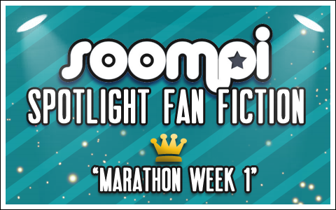 Soompi Spotlight Fanfiction: Team 1 Writers!