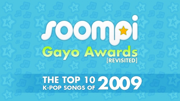 Soompi Gayo Awards [Revisited] – Top 10 K-Pop Songs of 2009