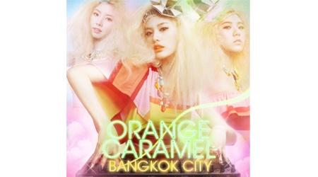 [Teaser] Orange Caramel – Bangkok City