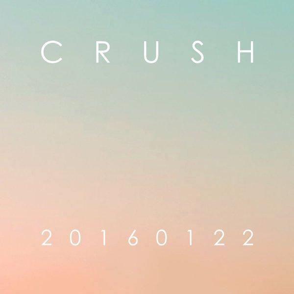 Crush hará su gran regreso este mes